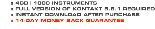 4GB | 1000 INSTRUMENTS FULL VERSION OF KONTAKT 5.8.1 REQUIRED INSTANT DOWNLOAD AFTER PURCHASE 14-DAY MONEY BACK GUARANTEE